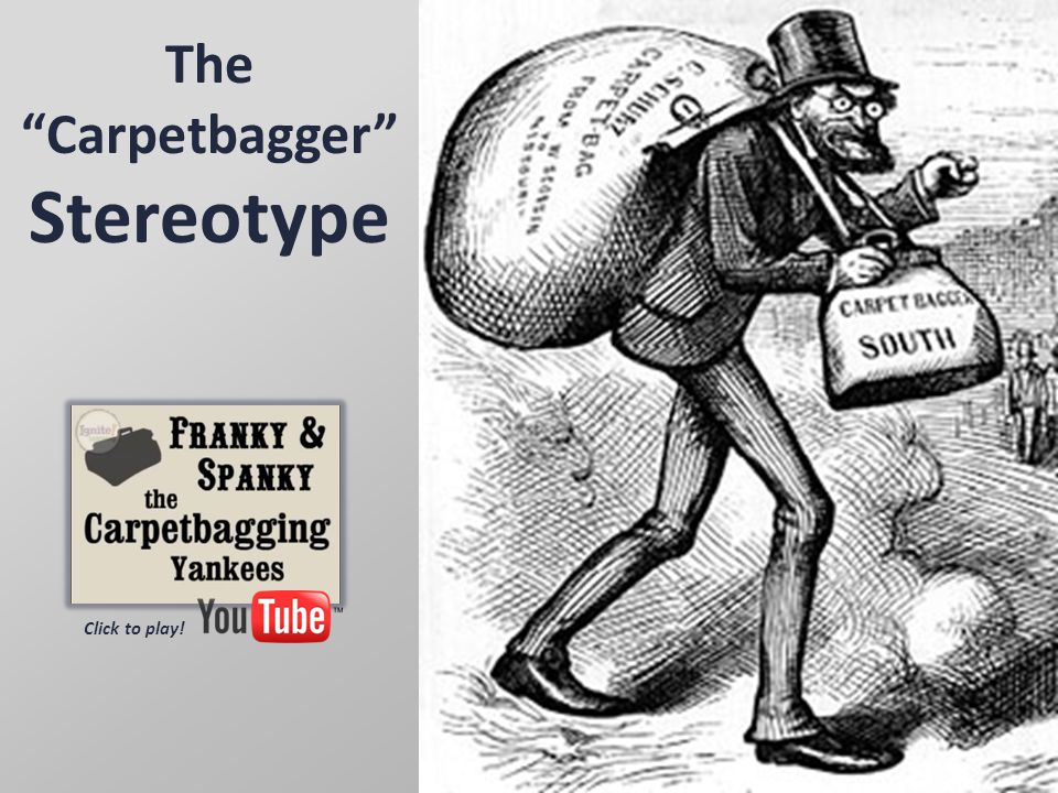 The Carpetbagger Stereotype