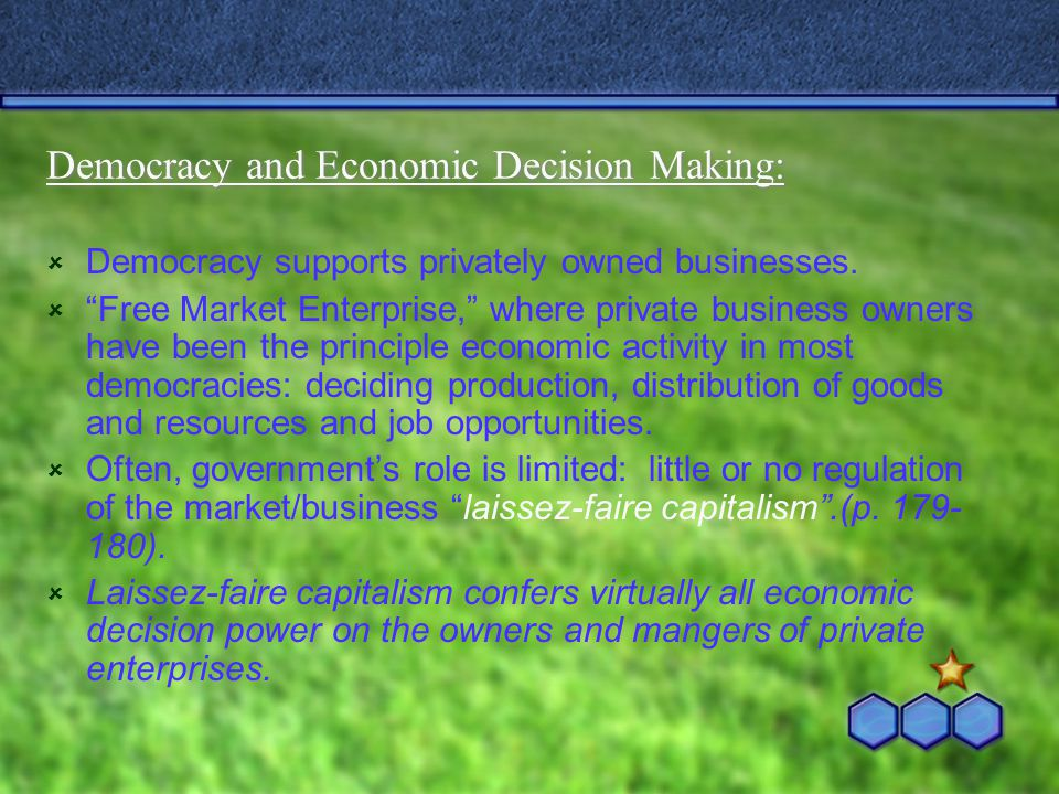 Democracy and Economic Decision Making:
