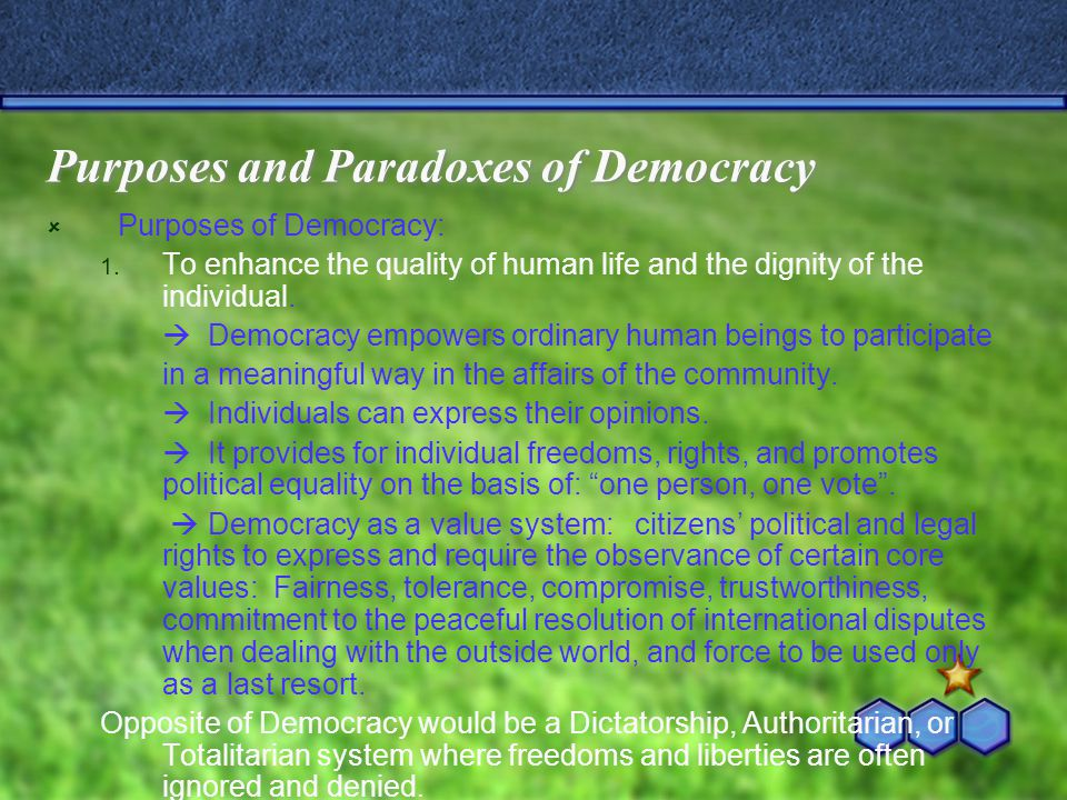 Purposes and Paradoxes of Democracy