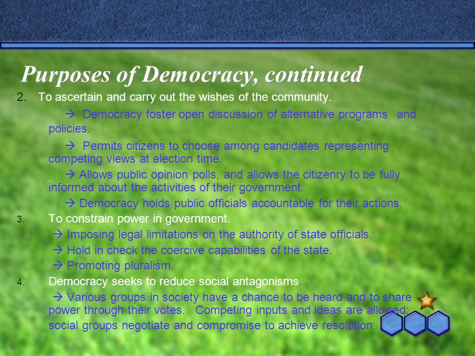 Purposes of Democracy, continued
