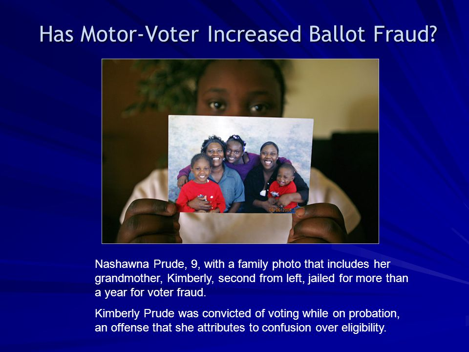 Has Motor-Voter Increased Ballot Fraud