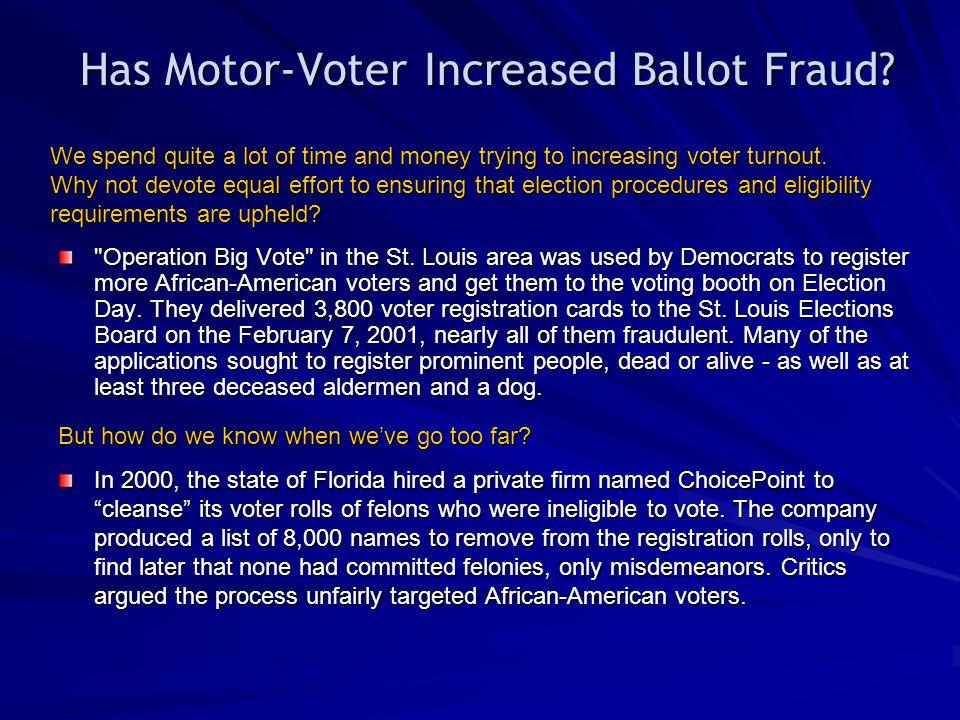 Has Motor-Voter Increased Ballot Fraud
