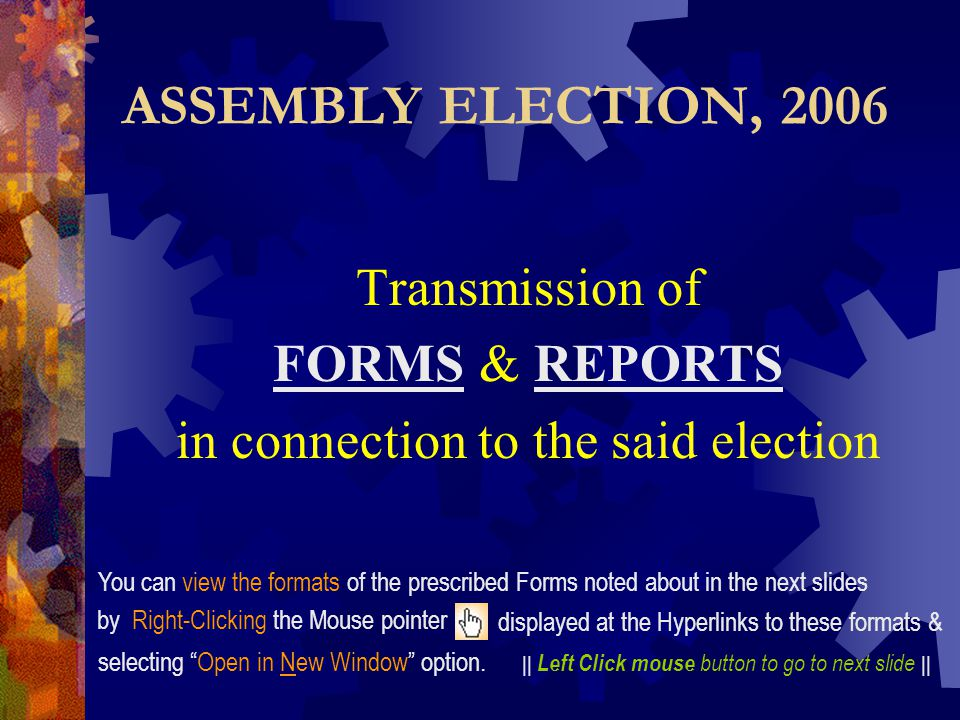 Transmission of FORMS & REPORTS in connection to the said election