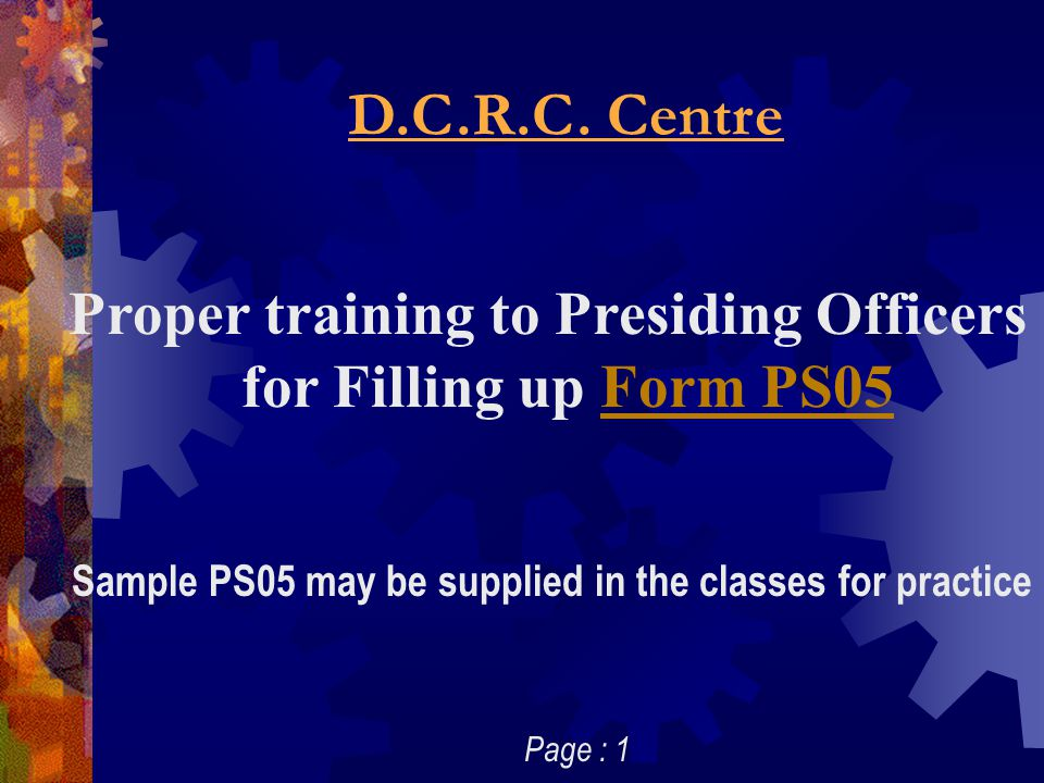 Proper training to Presiding Officers for Filling up Form PS05