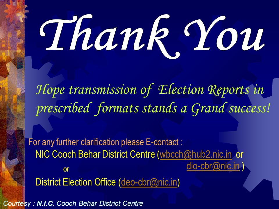 Thank You Hope transmission of Election Reports in