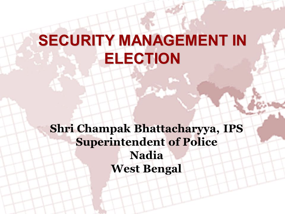 SECURITY MANAGEMENT IN ELECTION