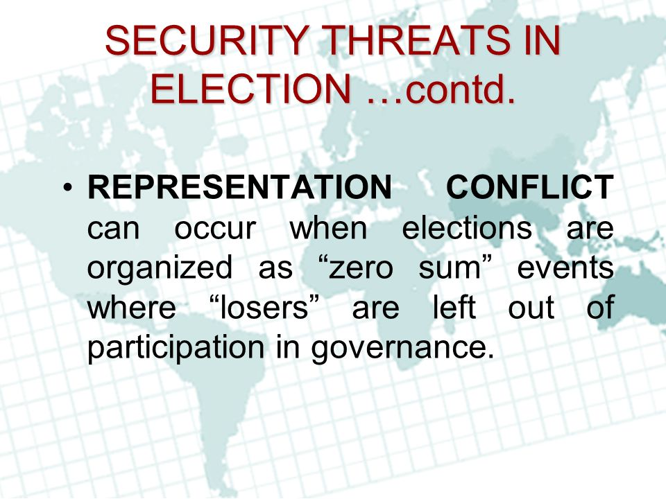 SECURITY THREATS IN ELECTION …contd.