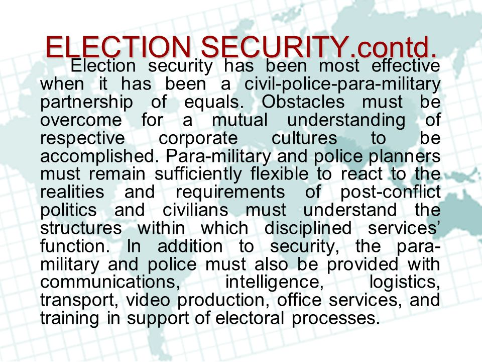 ELECTION SECURITY.contd.