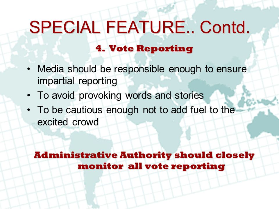 Administrative Authority should closely monitor all vote reporting