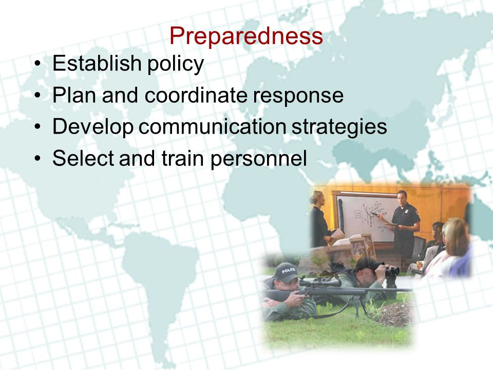 Preparedness Establish policy Plan and coordinate response