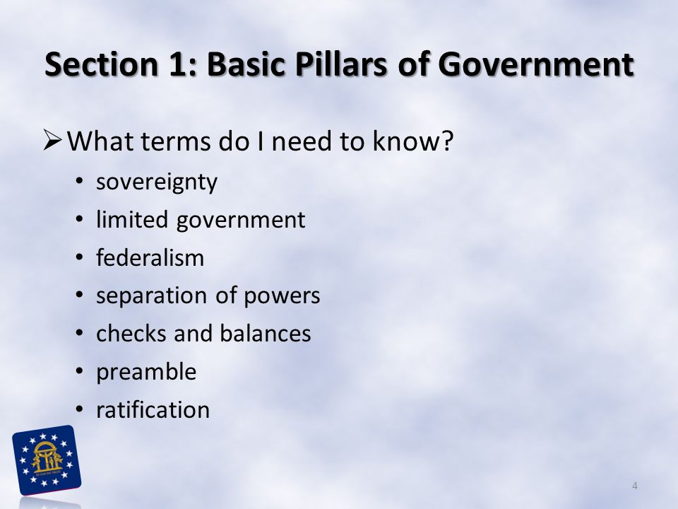 Section 1: Basic Pillars of Government