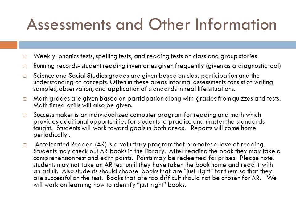 Assessments and Other Information