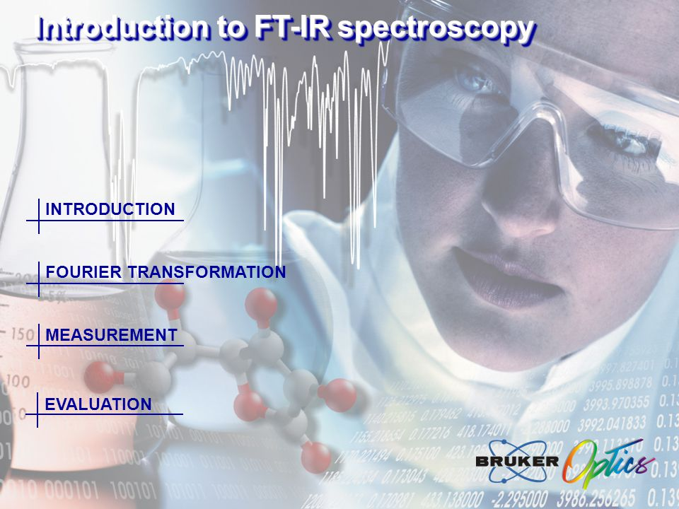 Introduction to FT-IR spectroscopy