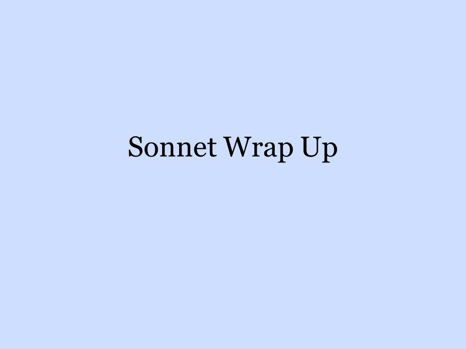 Sonnet Wrap Up