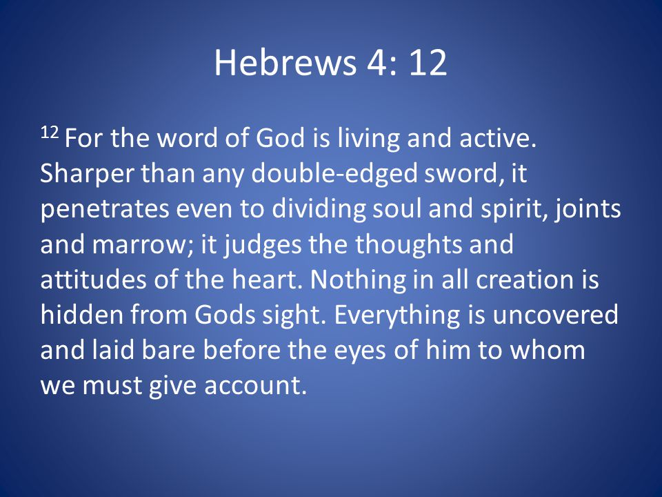 Hebrews 4: 12