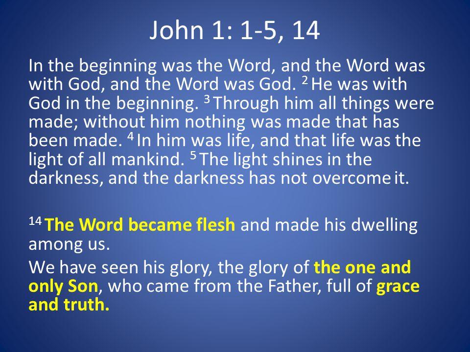 John 1: 1-5, 14