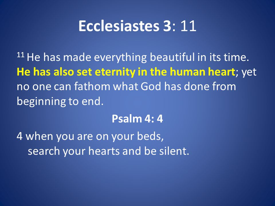 Ecclesiastes 3: 11