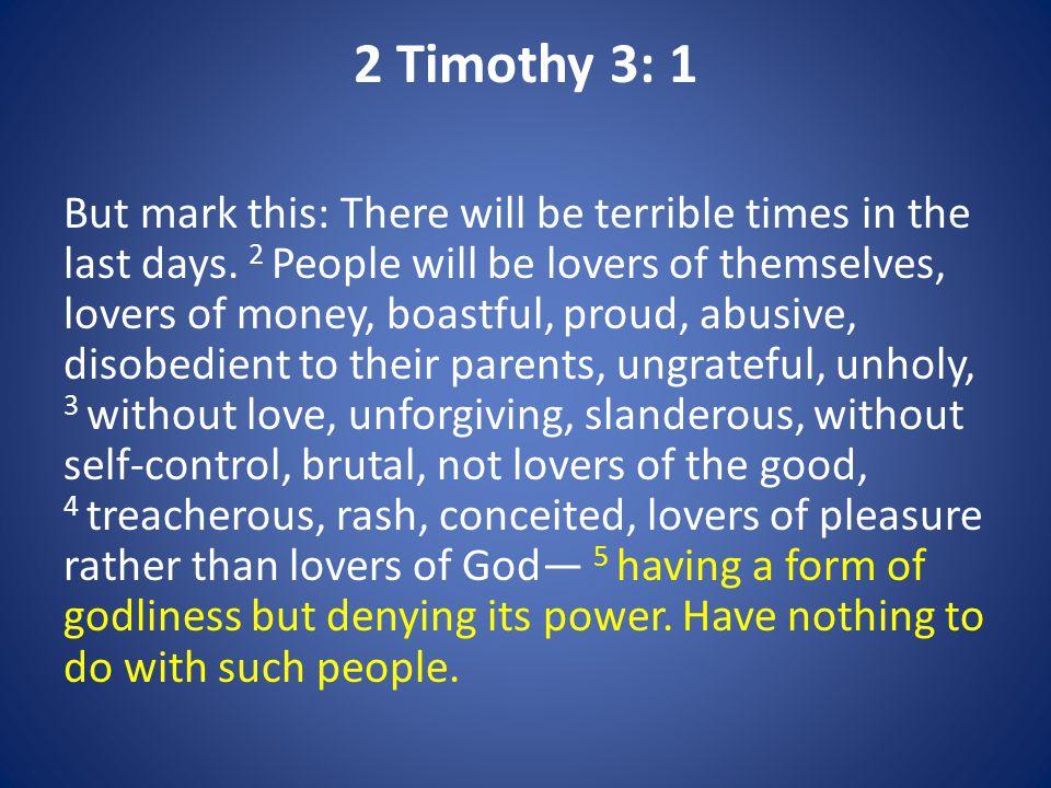 2 Timothy 3: 1