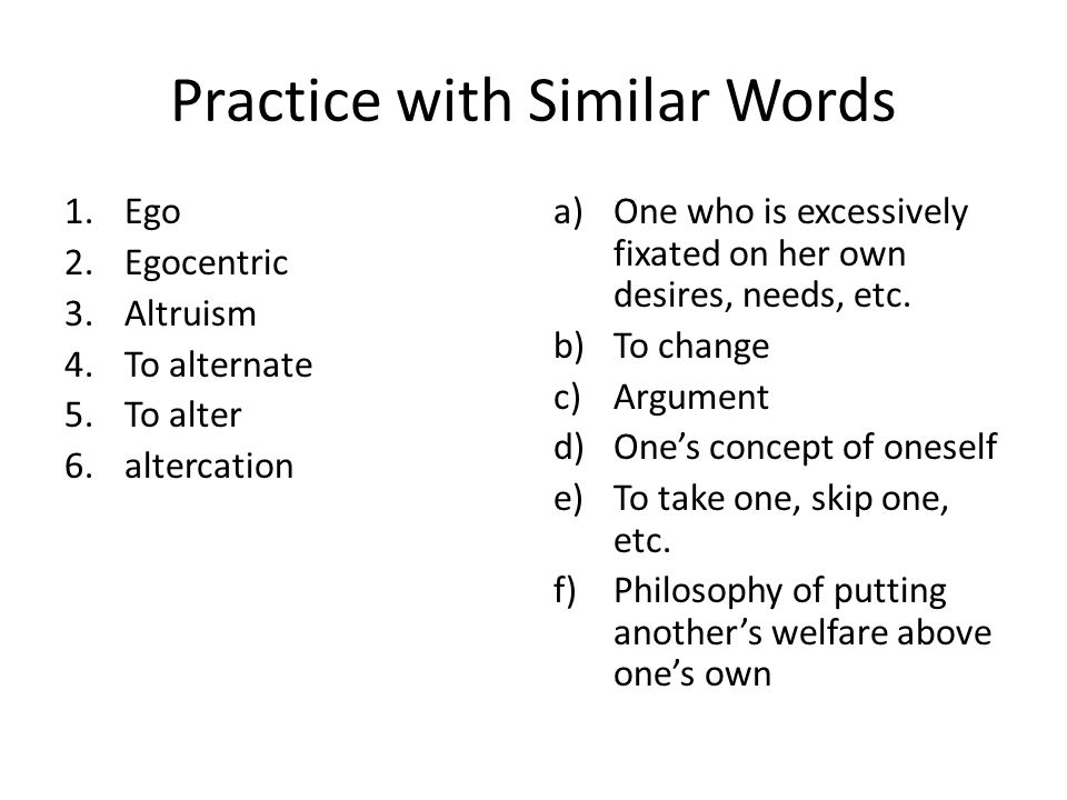 Practice with Similar Words
