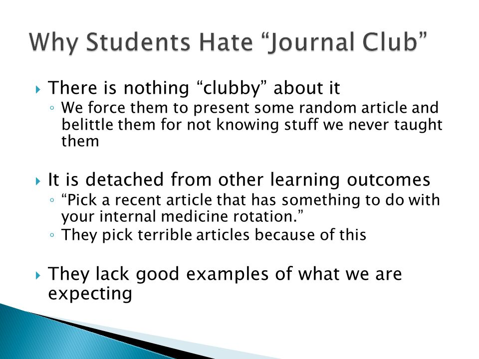 Why Students Hate Journal Club