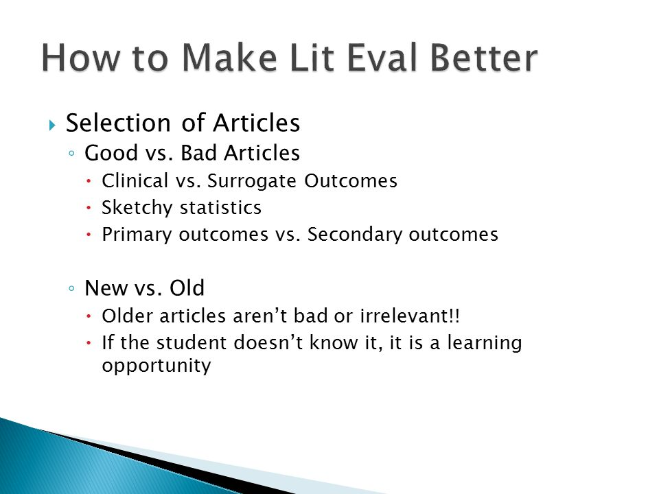 How to Make Lit Eval Better
