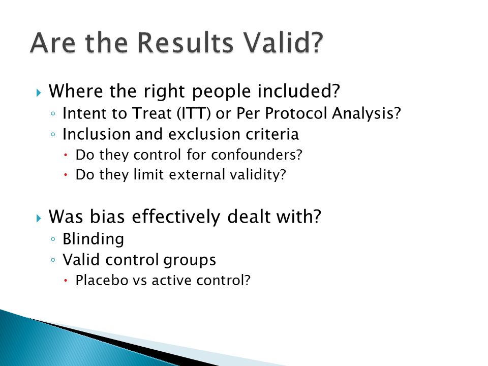 Are the Results Valid Where the right people included