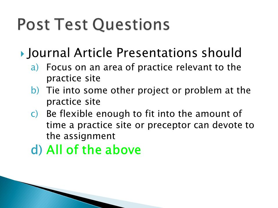 Post Test Questions Journal Article Presentations should