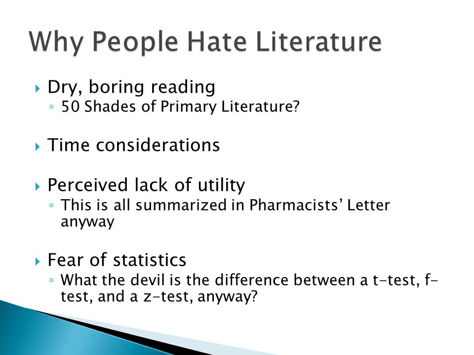 Why People Hate Literature