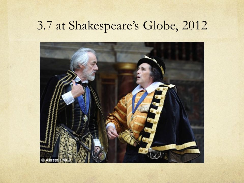 3.7 at Shakespeare's Globe, 2012