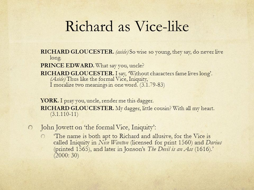 Richard as Vice-like John Jowett on 'the formal Vice, Iniquity':