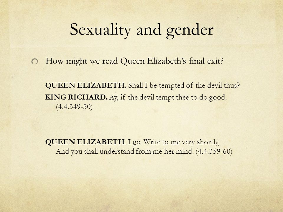 Sexuality and gender How might we read Queen Elizabeth's final exit