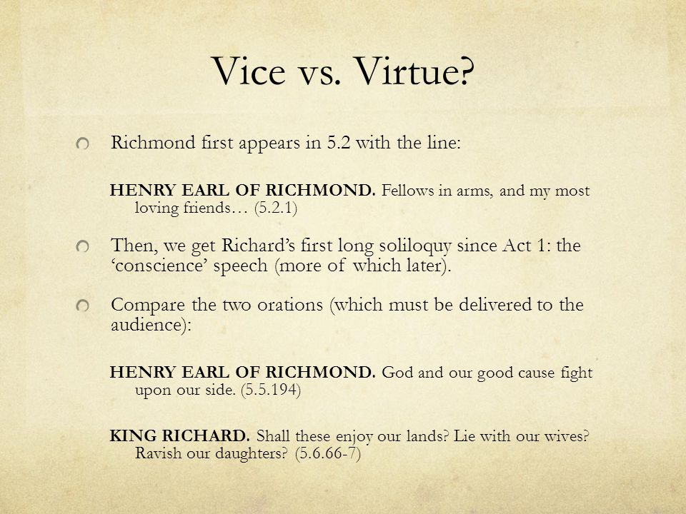 Vice vs. Virtue Richmond first appears in 5.2 with the line: