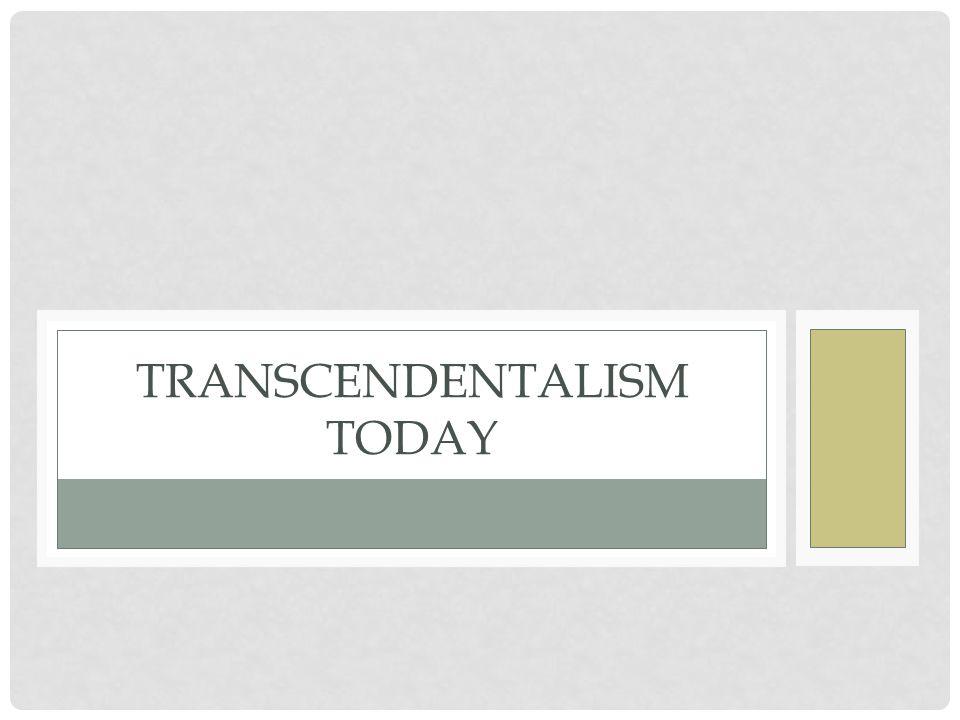 Transcendentalism today