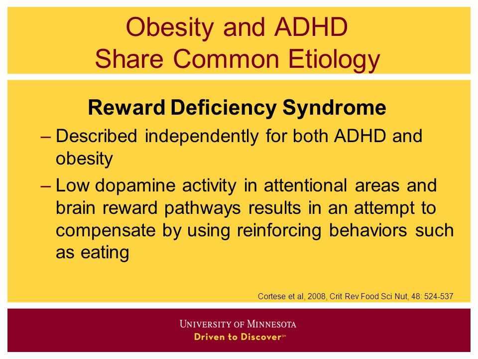 Obesity and ADHD Share Common Etiology