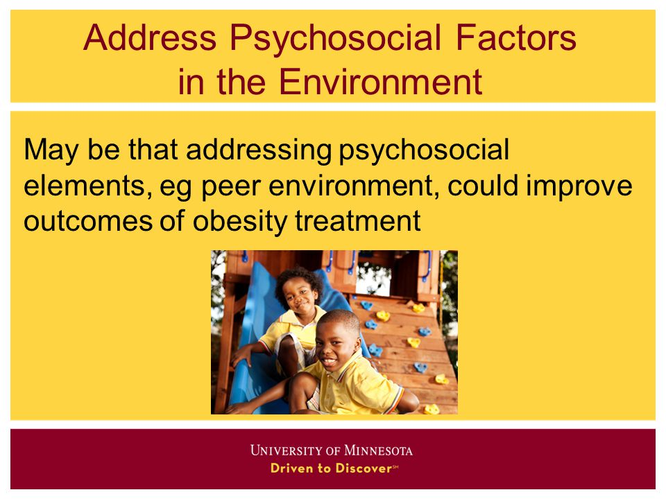 Address Psychosocial Factors in the Environment