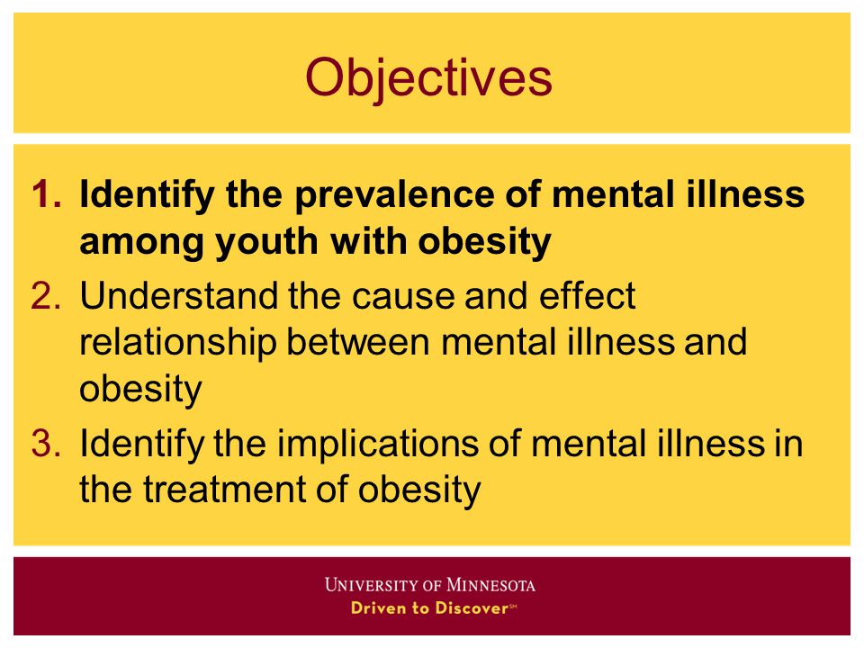 obesity and mental health The world population is becoming rounder, and each year the situation is worsening the world health organization (who) believes that we are in the grip of a global.