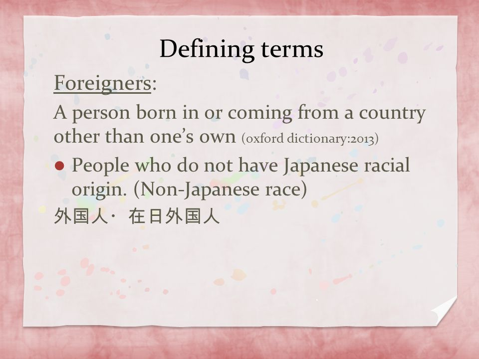 Defining terms Foreigners: