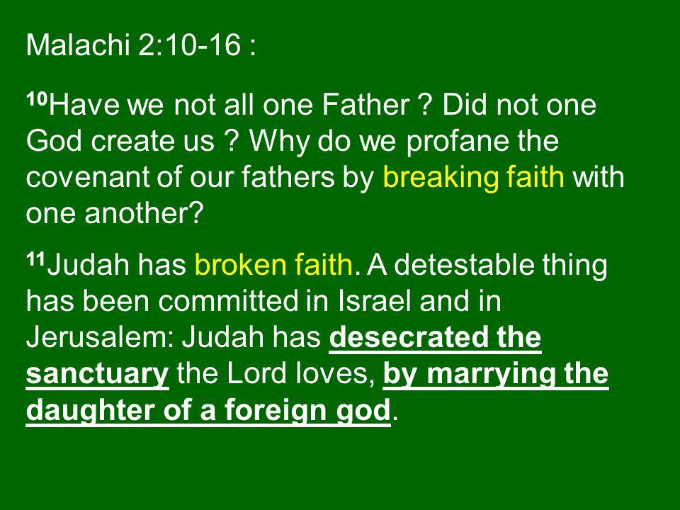 Malachi 2:10-16 :