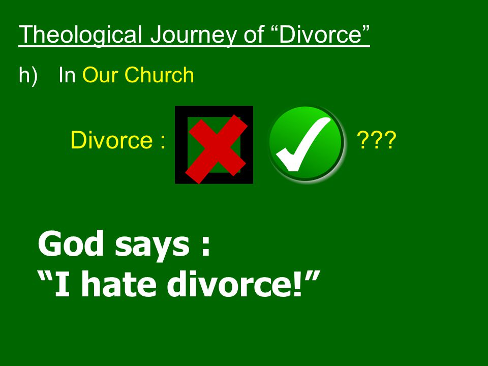 God says : I hate divorce! Theological Journey of Divorce