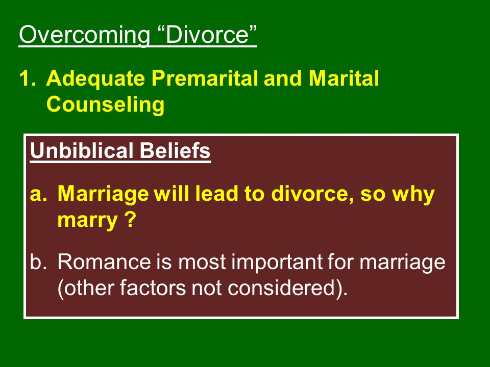 Overcoming Divorce Adequate Premarital and Marital Counseling