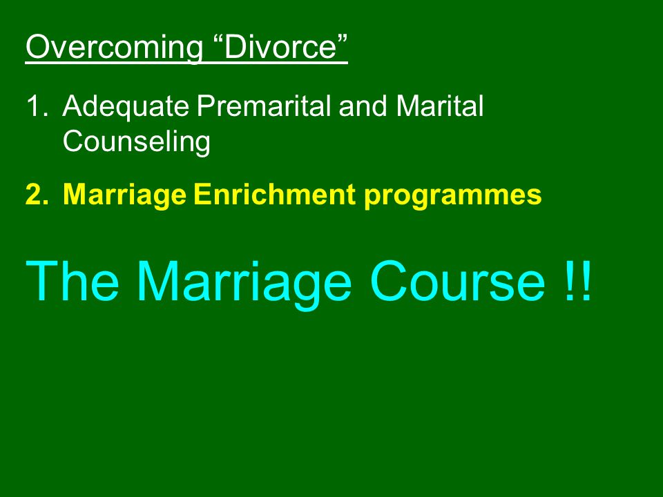 The Marriage Course !! Overcoming Divorce