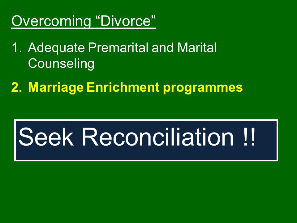 Seek Reconciliation !! Overcoming Divorce