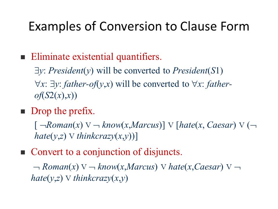 Examples of Conversion to Clause Form