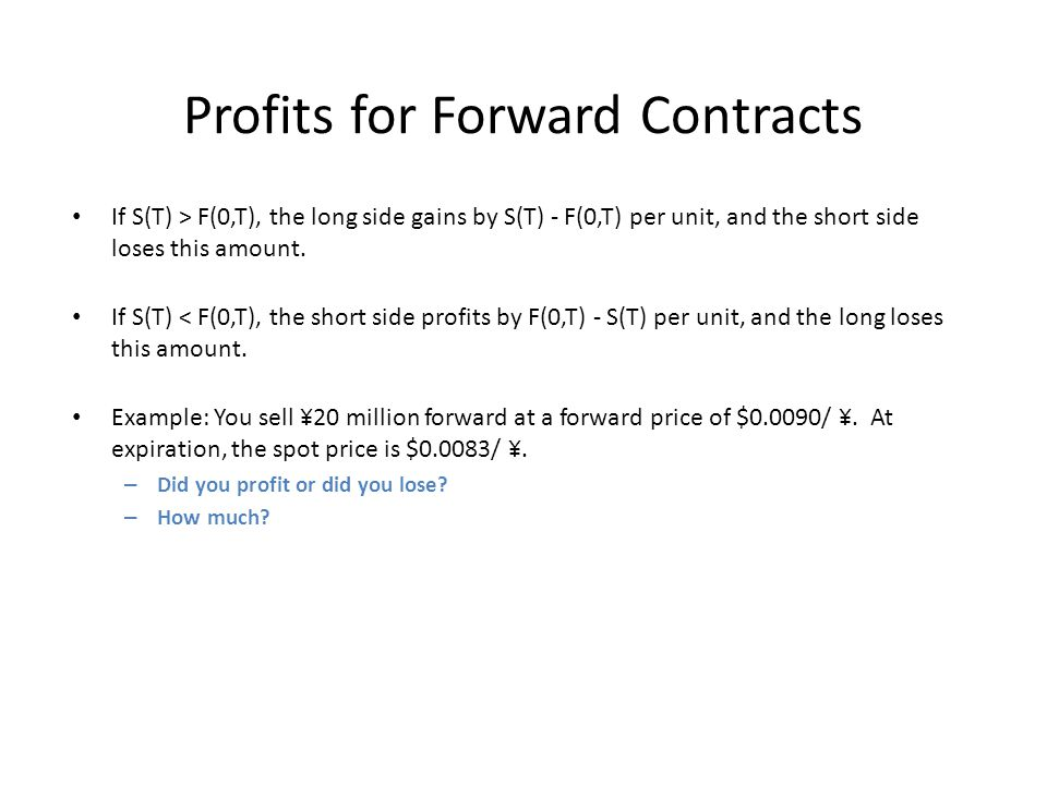 Profits for Forward Contracts