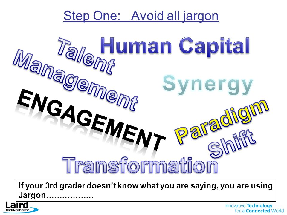 Step One: Avoid all jargon
