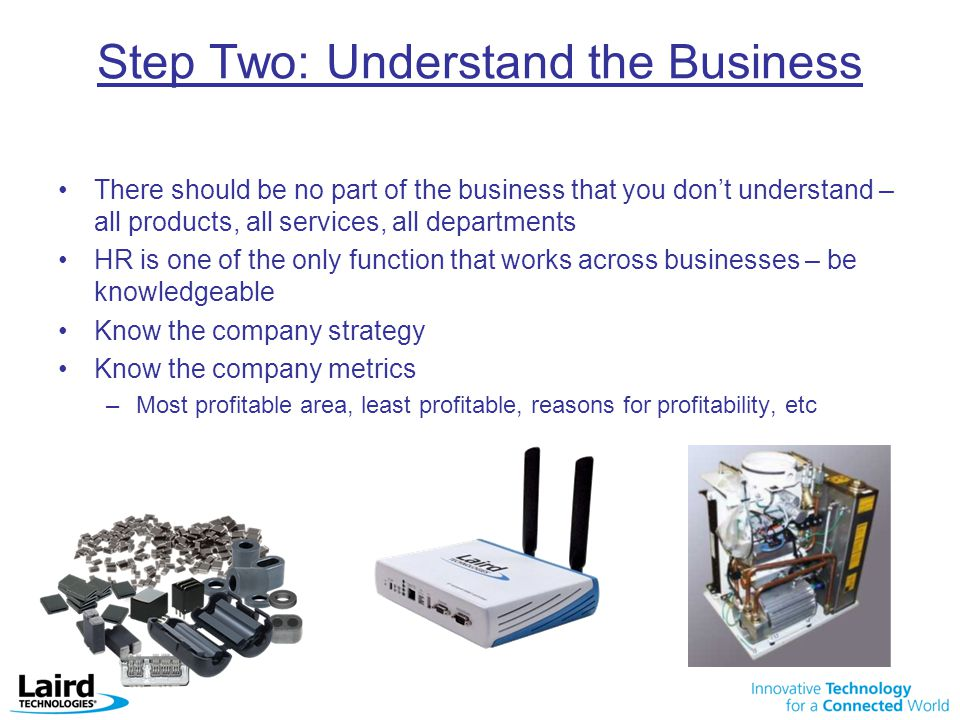 Step Two: Understand the Business