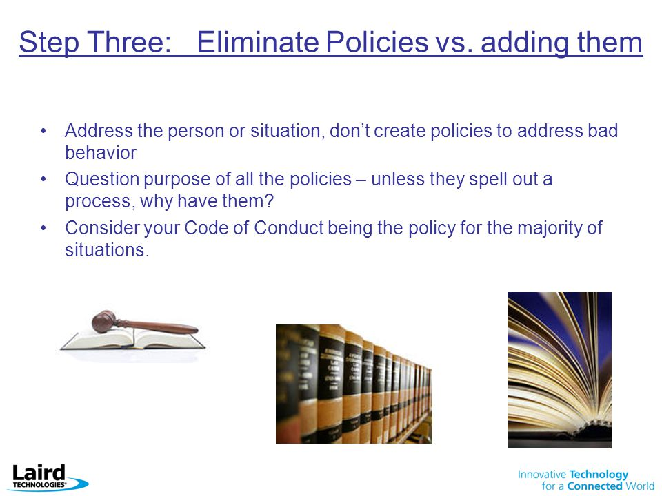 Step Three: Eliminate Policies vs. adding them