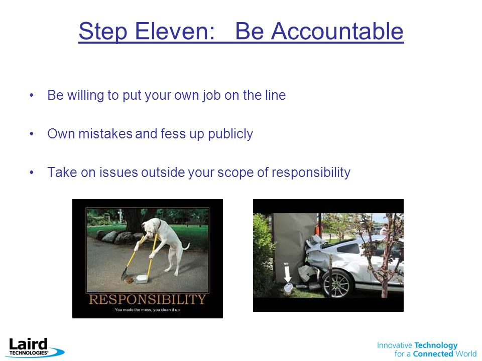 Step Eleven: Be Accountable