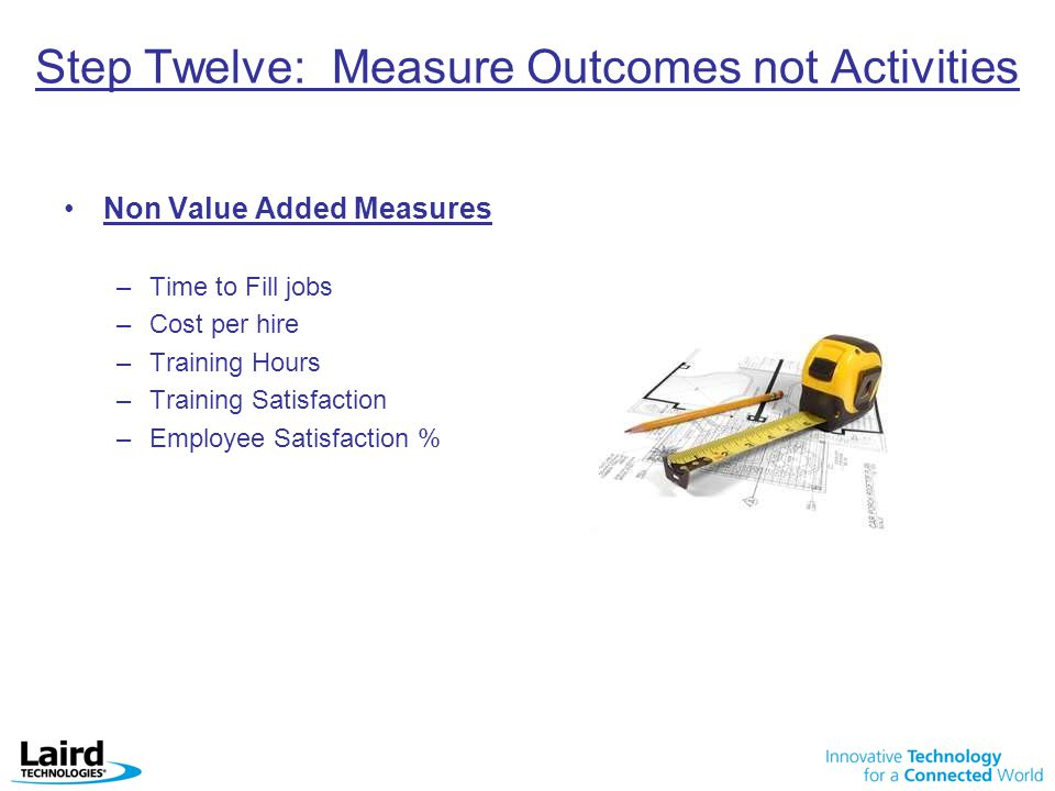 Step Twelve: Measure Outcomes not Activities