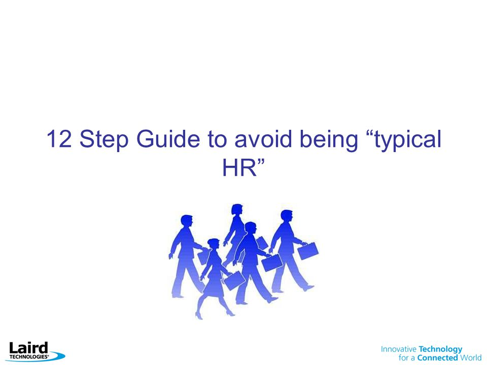 12 Step Guide to avoid being typical HR